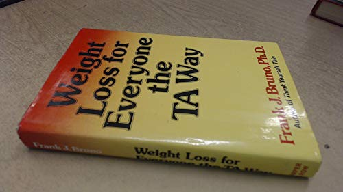 9780060105297: Weight Loss for Everyone the T.A.Way