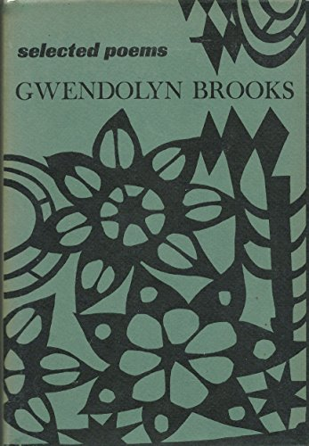 9780060105358: Selected Poems : Gwendolyn Brooks