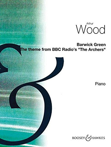9780060105426: Barwick Green The Theme from BBC's Radio's The Archers
