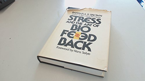 9780060105440: Stress and the Art of Biofeedback