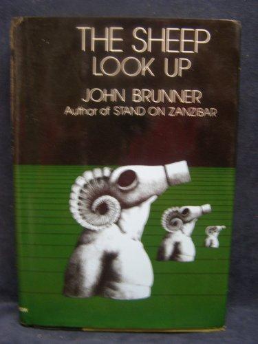The Sheep Look Up: Brunner, John