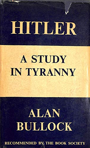 9780060105808: Hitler, a Study in Tyranny