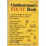 9780060105839: Outdoorsman's Fix-It Book.