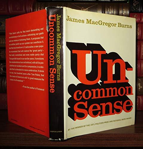 Uncommon sense (0060105844) by Burns, James MacGregor