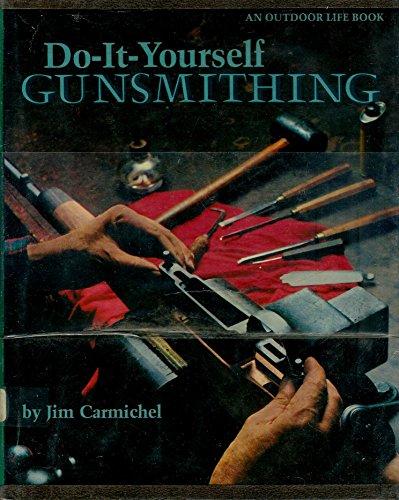 9780060106386: Do-It-Yourself Gunsmithing