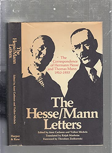 9780060106423: The Hesse-Mann Letters The Correspondence of Hermann Hesse and Thomas Mann 1910-1955
