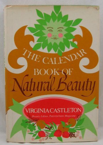 9780060106812: The calendar book of natural beauty