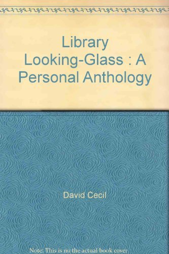 9780060106966: Library Looking-Glass : A Personal Anthology