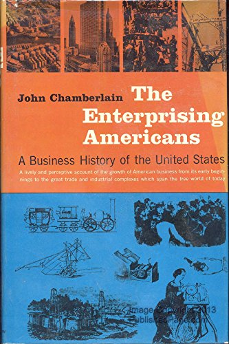 9780060107000: Enterprising Americans: Business History of the United States