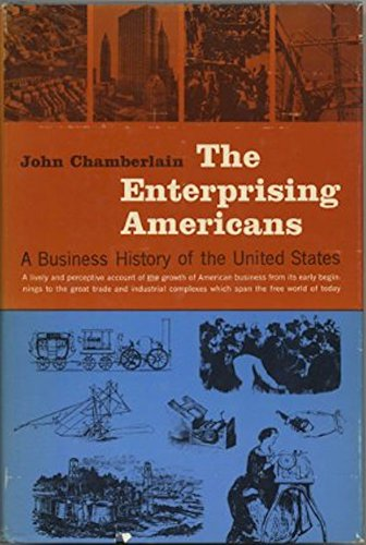 9780060107024: Enterprising Americans: A Business History of the United States