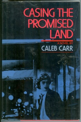 Casing the Promised Land (First Edition)