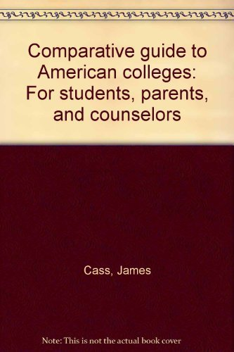 9780060107116: Comparative guide to American colleges: For students, parents, and counselors