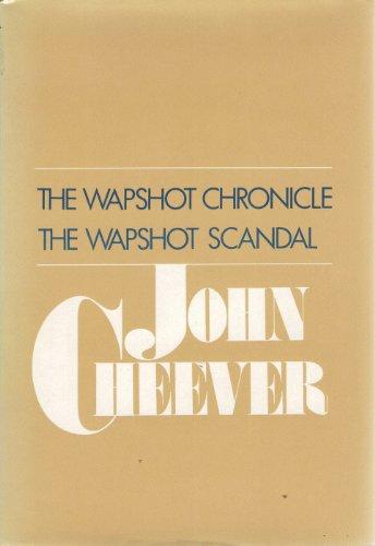 9780060107413: The Wapshot Chronicle & the Wapshot Scandal
