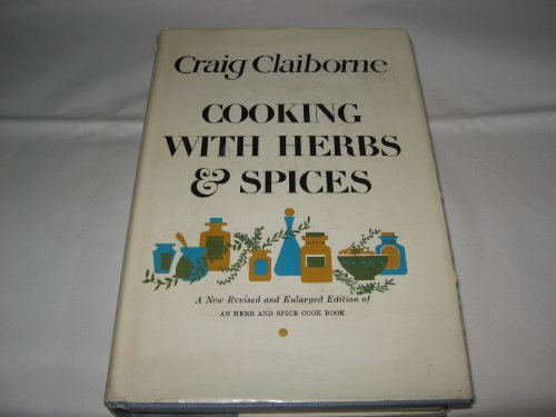 Cooking with Herbs and Spices: Craig Claiborne