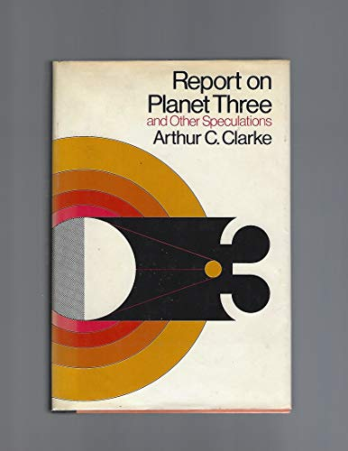 9780060107932: Report on Planet Three and Other Speculations