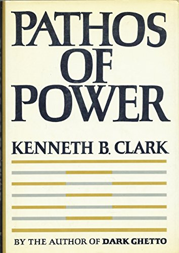 9780060107994: Pathos of Power