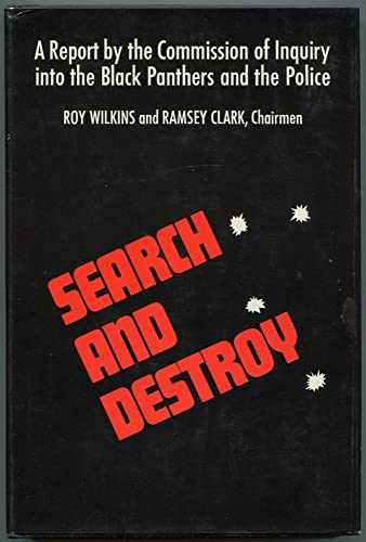 Search and Destroy : A Report: Roy Wilkins, Ramsey Clark