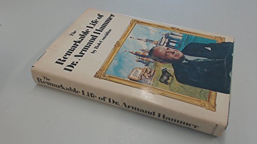 The Remarkable Life of Dr. Armand Hammer: Considine, Bob