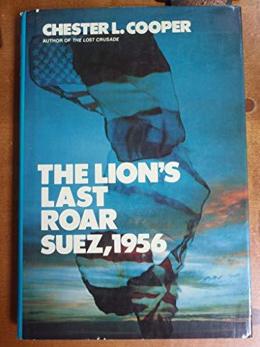 9780060108588: The Lion's Last Roar: Suez 1956