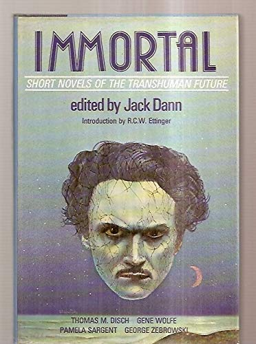 9780060109622: Immortal: Short novels of the transhuman future