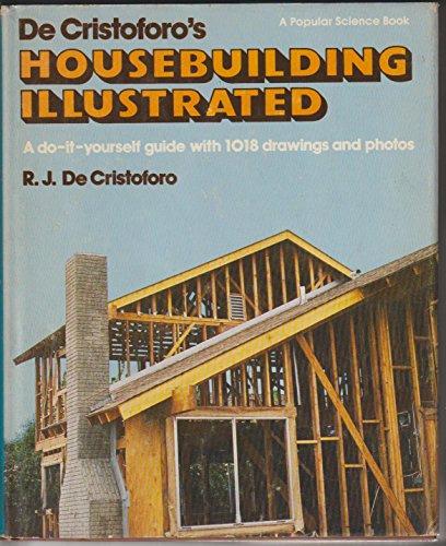 9780060109875: De Cristoforo's Housebuilding Illustrated