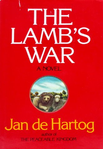 The Lamb's War (Plus SIGNED LETTER): De Hartog, Jan