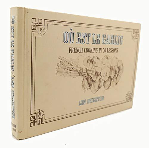 9780060109967: Ou Est Le Garlic