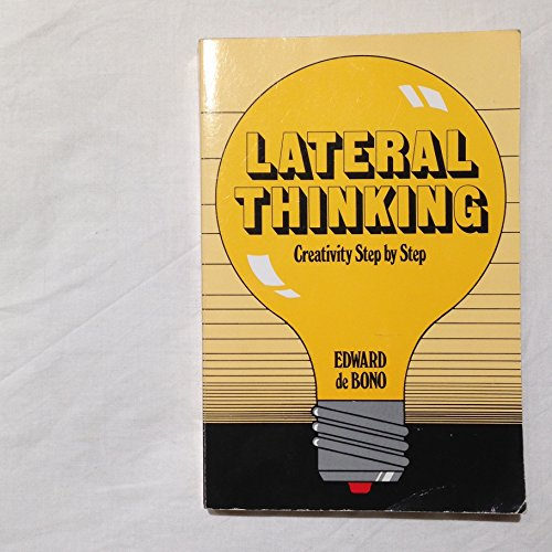 9780060110079: Lateral Thinking : A Textbook of Creativity