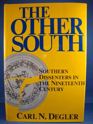 9780060110222: The other South: Southern dissenters in the nineteenth century