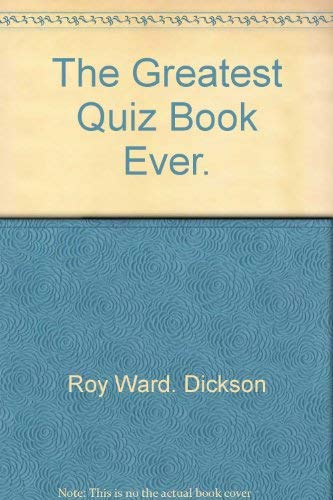 9780060110321: The greatest quiz book ever