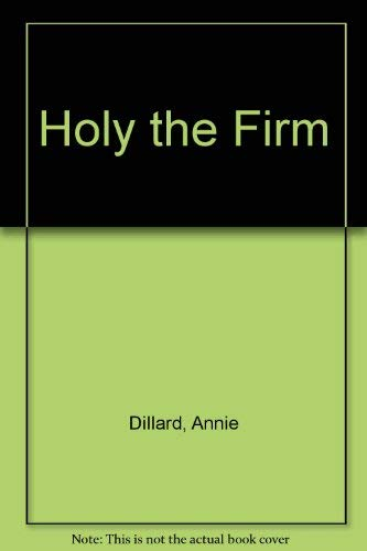 9780060110611: Holy the Firm