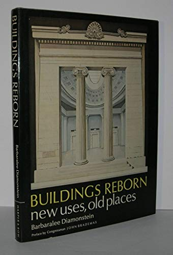 9780060110680: Buildings reborn: New uses, old places
