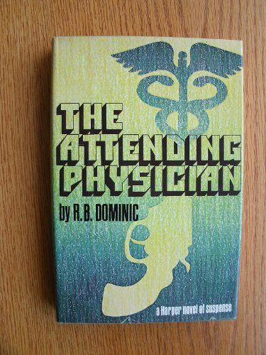 9780060110734: The Attending Physician