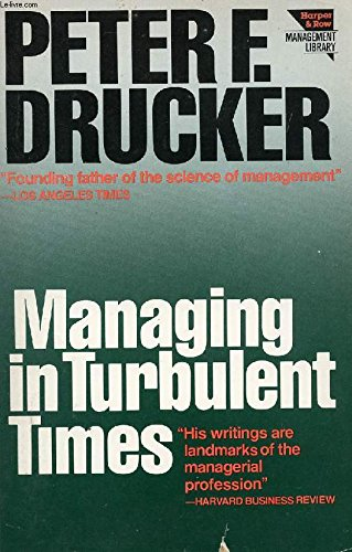 9780060110949: Managing in Turbulent Times