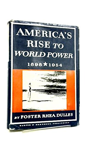 9780060111151: America's Rise to World Power, 1898-1954 (New American Nation)