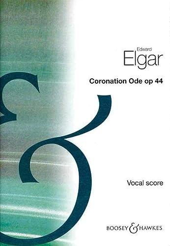 9780060111250: BOOSEY & HAWKES ELGAR EDWARD - CORONATION ODE OP. 44 - SOLOISTS , CHOIR AND ORCHESTRA Partition classique Vocale - chorale Choeur et ensemble vocal