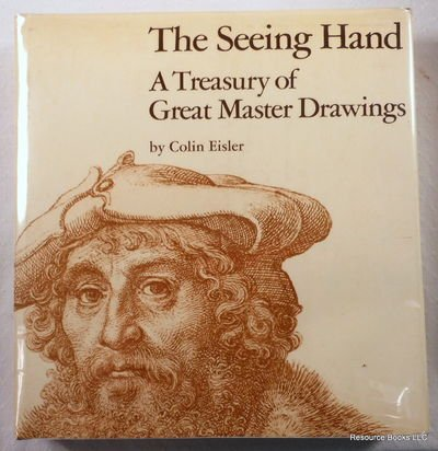9780060111434: The seeing hand: A treasury of great master drawings