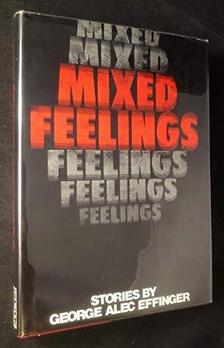 Mixed Feelings; Short Stories: Effinger, George Alec