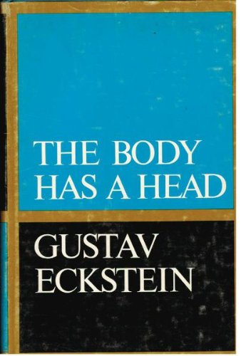 9780060111533: The Body Has a Head