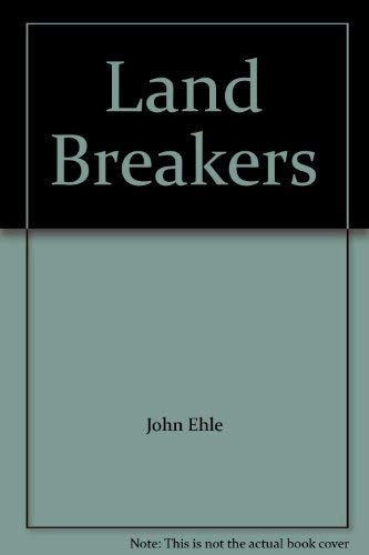 9780060111700: Land Breakers