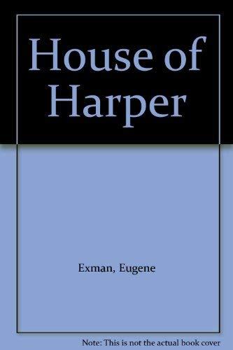 9780060112011: House of Harper