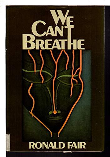We Can't Breathe: Fair, Ronald