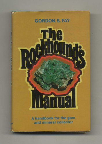 9780060112189: The Rockhound's Manual