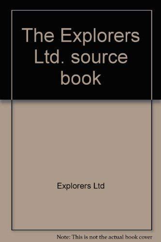 9780060112219: The Explorers Ltd. source book