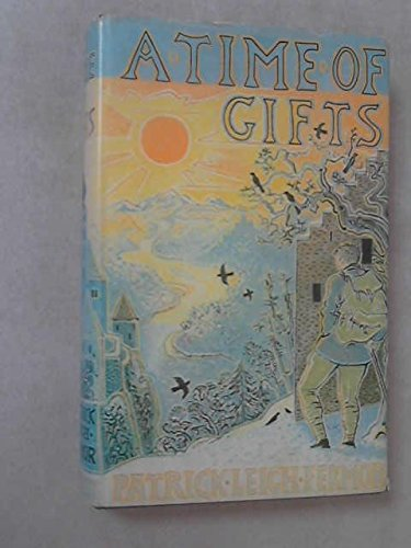 A Time of Gifts.: Fermor, Patrick Leigh.