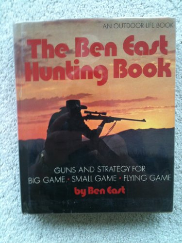 9780060112370: The Ben East hunting book
