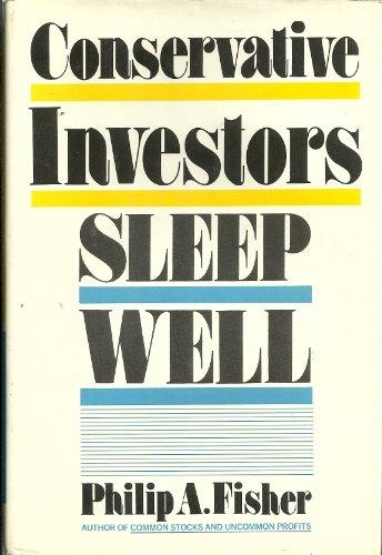 9780060112561: Conservative investors sleep well