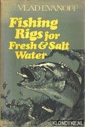 9780060112578: Fishing rigs for fresh & salt water