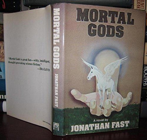 9780060112660: Mortal Gods : a Novel
