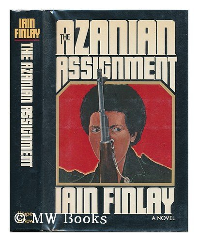 The Azanian Assignment: Finlay, Iain